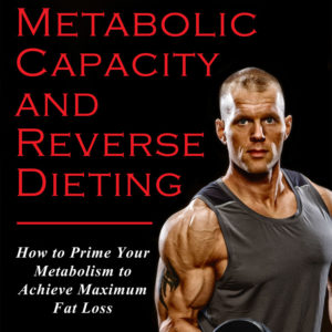 Announcement on TG's Book METABOLIC CAPACITY AND REVERSE DIETING